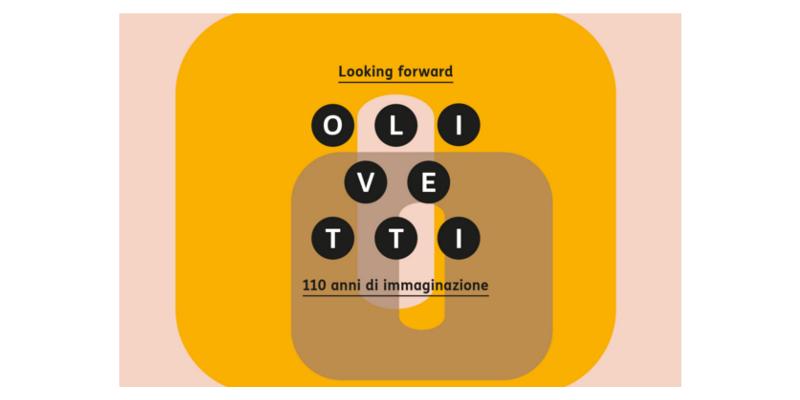 Looking Forward. Olivetti: 110 anni di immaginazione – prorogata fino al 3 giugno