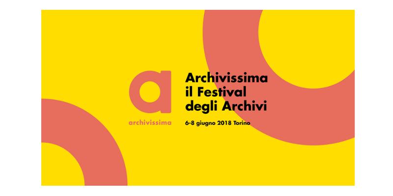 Archivissima. Il festival degli archivi