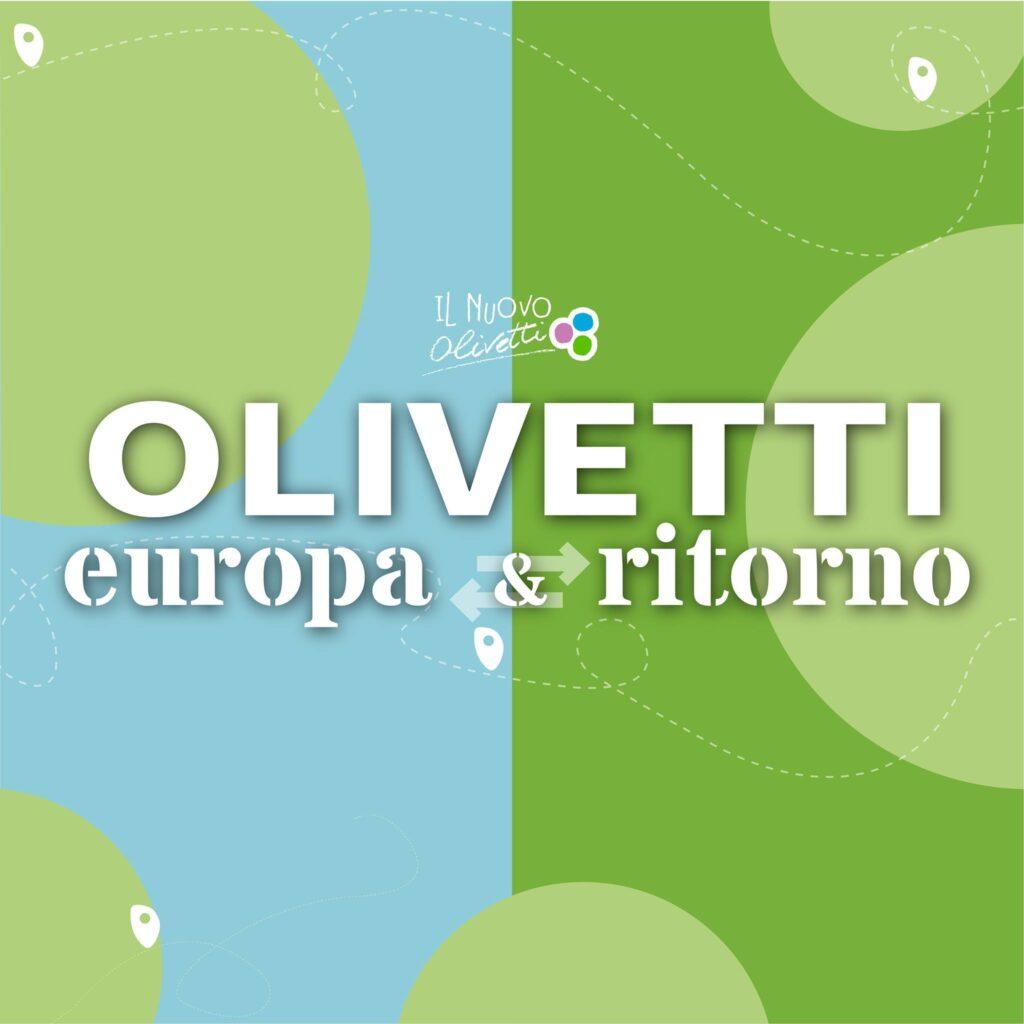Olivetti, Europa e ritorno