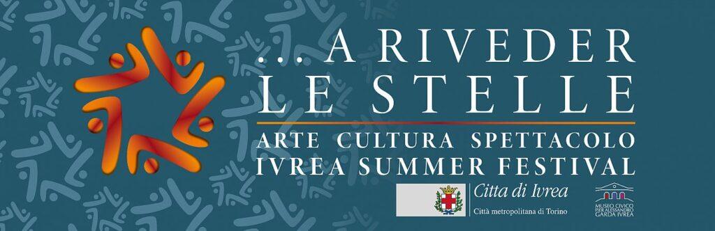 ...A riveder le stelle. Ivrea Summer Festival 2021