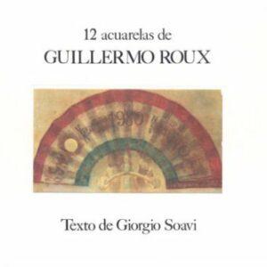 12 acuarelas di Guillermo Roux