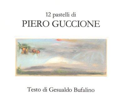 12 pastelli di Piero Guccione
