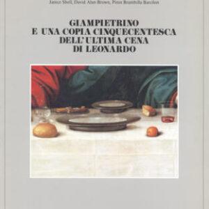 Gianpietrino e una copia cinquecentesca dell'ultima cena di Leonardo