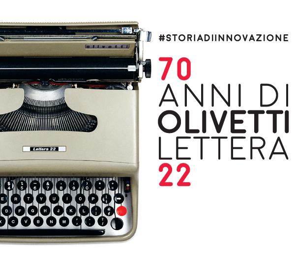 #StoriaDiInnovazione. 70 anni di Olivetti Lettera 22