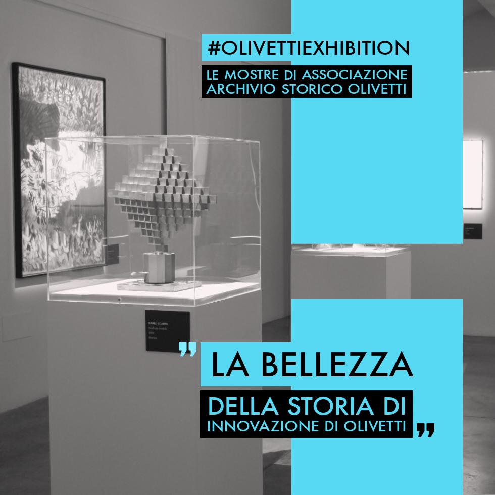 Podcast #OlivettiExhibition. Mostre e eventi dell'Associazione Archivio Storico Olivetti